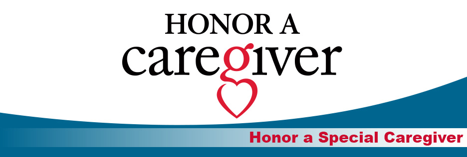 Honor a caregiver